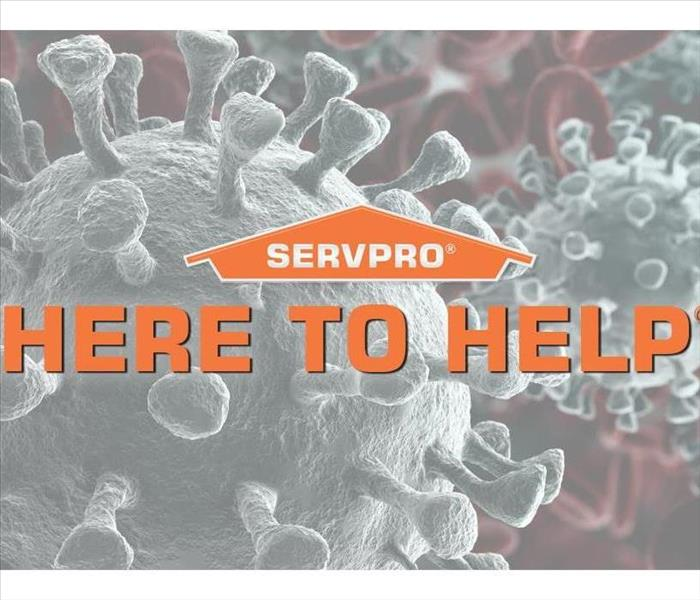 "Microscopic picture of a coronavirus cell with the words ""Here To Help"" and a SERVPRO logo"